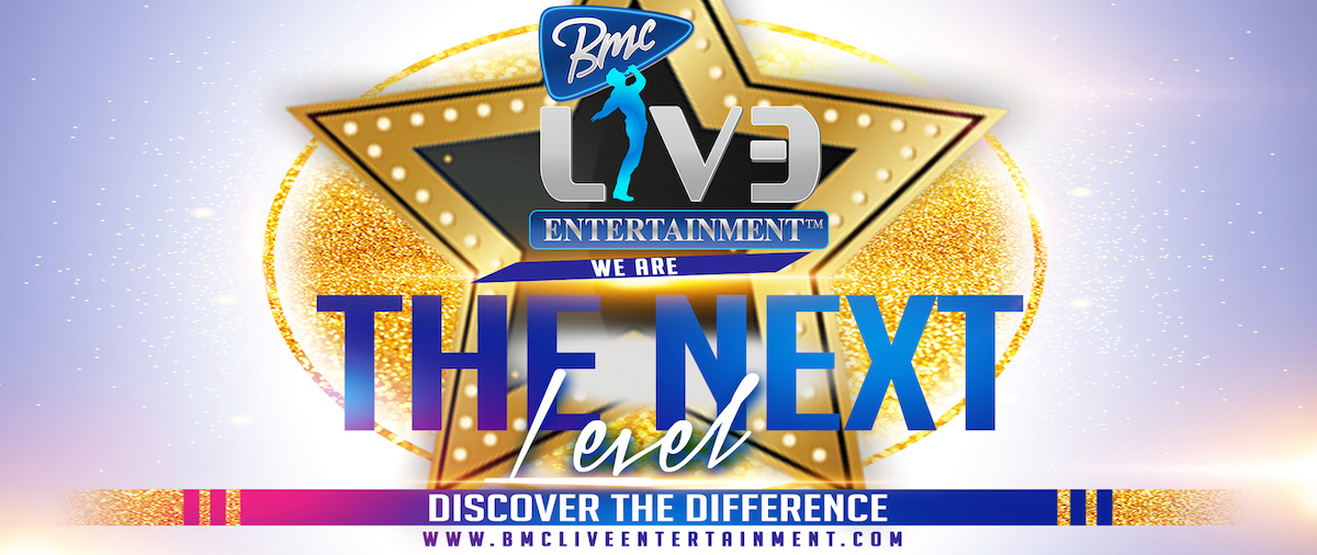bmcliveentertainment we are the next level discover the differences