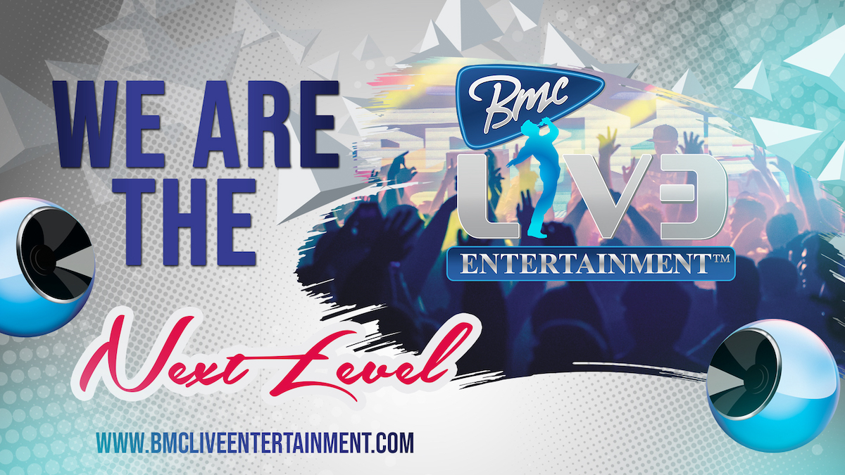 bmcliveentertainment We are the next
